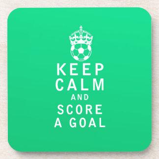 Keep Calm and Score a Goal Beverage Coasters