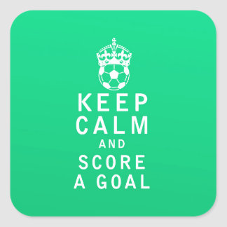 Keep Calm and Score a Goal Square Sticker