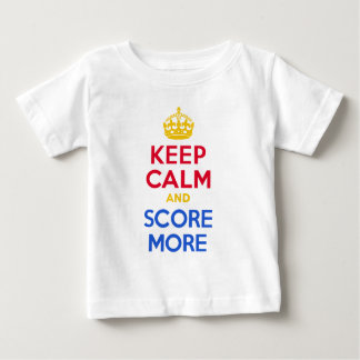 KEEP CALM and SCORE MORE Baby T-Shirt