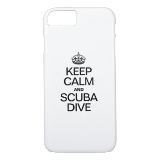 KEEP CALM AND SCUBA DIVE iPhone 7 CASE