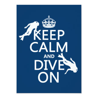 Keep Calm and (scuba) Dive On (in any color) 14 Cm X 19 Cm Invitation Card