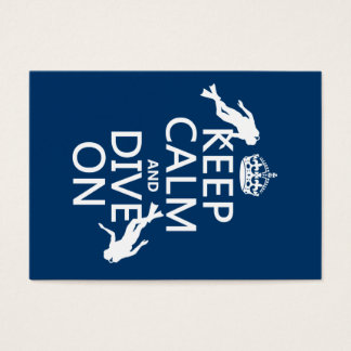 Keep Calm and (scuba) Dive On (in any color) Business Card
