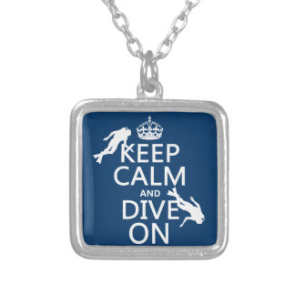 Keep Calm and (scuba) Dive On (in any color) Silver Plated Necklace