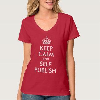 Keep Calm and Self Publish T-Shirt