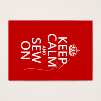 Keep Calm and Sew On (all colors)