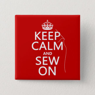 Keep Calm and Sew On (all colors) 15 Cm Square Badge