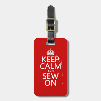 Keep Calm and Sew On (all colors) Luggage Tag
