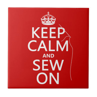 Keep Calm and Sew On (all colors) Tile