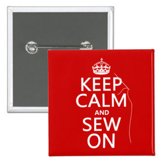 Keep Calm and Sew On (all colours) 15 Cm Square Badge