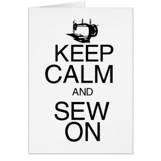 Keep Calm and Sew On Card
