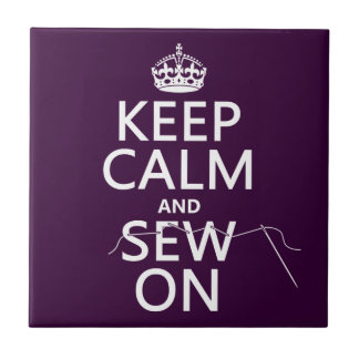Keep Calm and Sew On (in all colors) Tiles