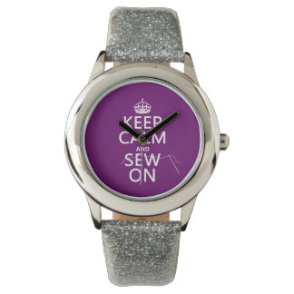 Keep Calm and Sew On (in all colors) Watch