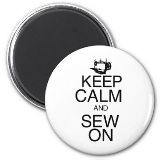 Keep Calm and Sew On Magnet