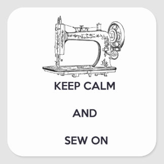 Keep Calm and Sew On Square Sticker