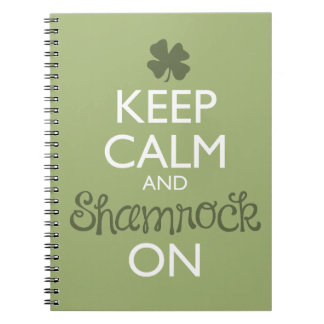 Keep Calm and Shamrock On Spiral Note Books