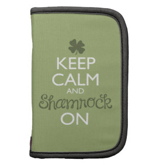 Keep Calm and Shamrock On Folio Planners