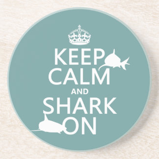 Keep Calm and Shark On (customizable colors) Coaster