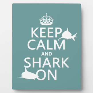 Keep Calm and Shark On (customizable colors) Plaque