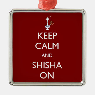 Keep Calm and Shisha On Silver-Colored Square Decoration