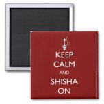 Keep Calm and Shisha On Square Magnet