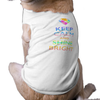 KEEP CALM AND SHNE BRIGHT SHIRT
