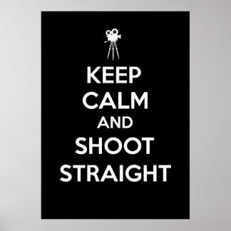 Keep Calm and Shoot Straight - Cinematographer Print
