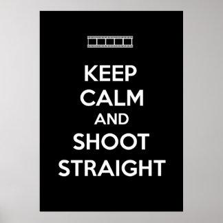 Keep Calm and Shoot Straight Print