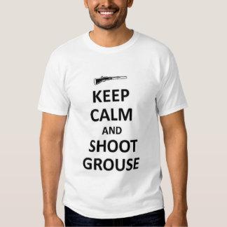 Keep calm and shooy Grouse T Shirts