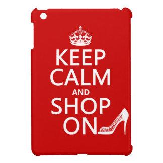 Keep Calm and Shop On - all colors iPad Mini Cover