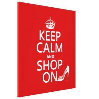 Keep Calm and Shop On - all colours Stretched Canvas Prints