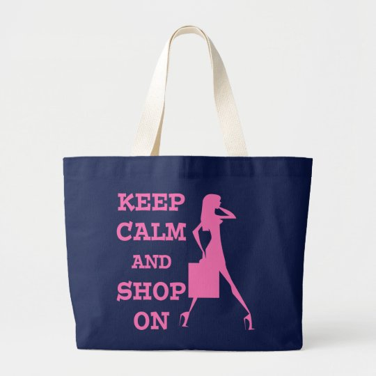 Keep Calm and Shop On Large Tote Bag
