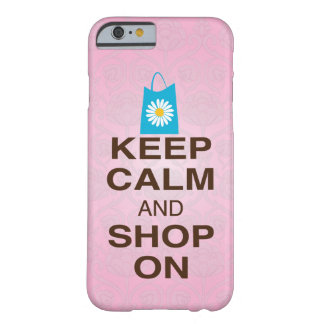KEEP CALM and SHOP ON Pink Blue iPhone 6 case Barely There iPhone 6 Case