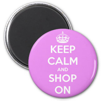 Keep Calm and Shop On Pink Magnet