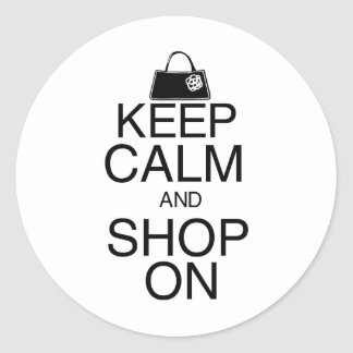 Keep Calm and Shop On Round Sticker