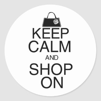 Keep Calm and Shop On Round Stickers