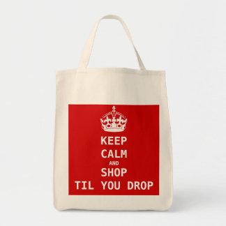 KEEP CALM AND SHOP TIL YOU DROP