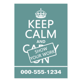 Keep Calm and Show Your Work (any color) Pack Of Chubby Business Cards