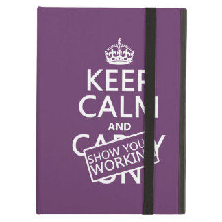 Keep Calm and Show Your Working (any color) Cover For iPad Air
