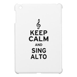 Keep Calm and Sing Alto Case For The iPad Mini