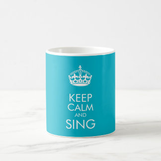 Keep calm and sing - customise background colour coffee mug