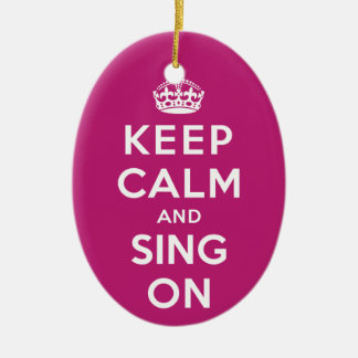 Keep Calm and Sing On Ceramic Oval Decoration