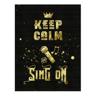 Keep Calm and Sing On Gold Microphone Typography Postcard