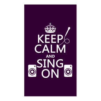 Keep Calm and Sing On (Karaoke) Pack Of Standard Business Cards