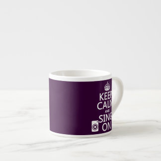 Keep Calm and Sing On (Karaoke) Espresso Cup