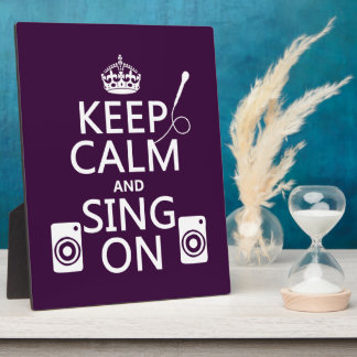 Keep Calm and Sing On (Karaoke) Plaque