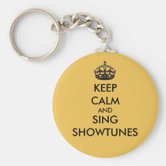 Keep Calm and Sing Showtunes Basic Round Button Key Ring