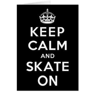 Keep Calm and Skate On Greeting Card