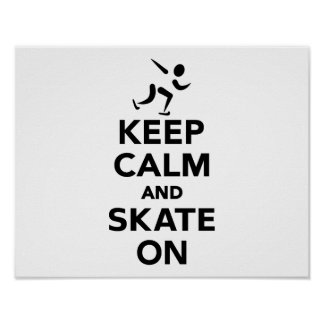 Keep calm and Skate on Posters