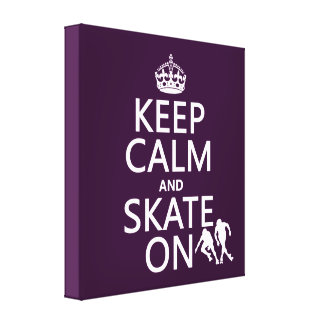 Keep Calm and Skate On (rollerskates) (any color) Canvas Prints