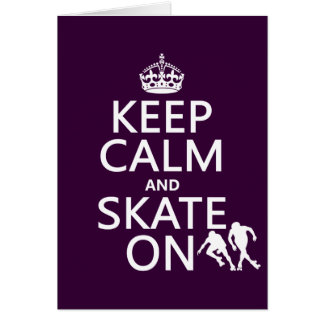 Keep Calm and Skate On rollerskates any color Cards